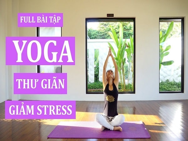 5 bài tập giảm stress căng thẳng hiệu quả